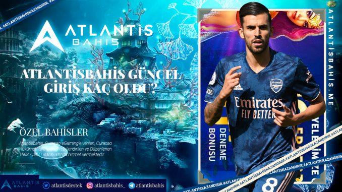Atlantisbahis Güncel Giriş Kaç Oldu