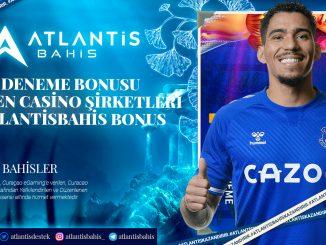 Deneme Bonusu Veren Casino Şirketleri- Atlantisbahis Bonus