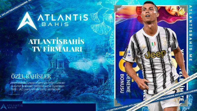 Atlantisbahis TV firmaları