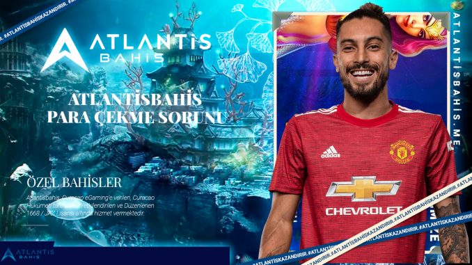 Atlantisbahis para çekme sorunu