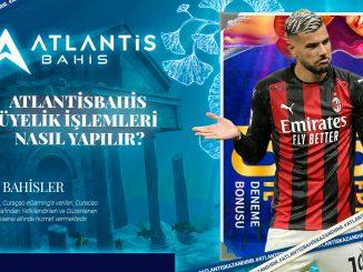 Atlantisbahis üyelik işlemleri nasıl yapılır